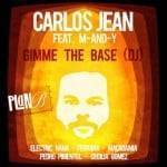 Carlos Jean - Gimme the base