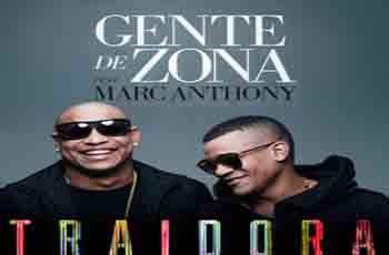 Escuchar online la canción de Gente De Zona ft. Marc Anthony Traidora