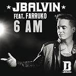 J Balvin ft. Farruko - 6 AM